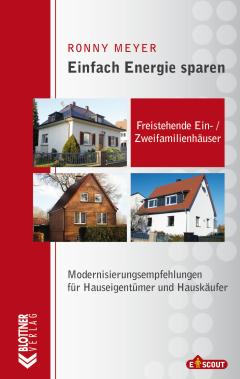 Buchcover Einfach Energie Sparen: Freistehende Ein- und Zweifamilienhäuser