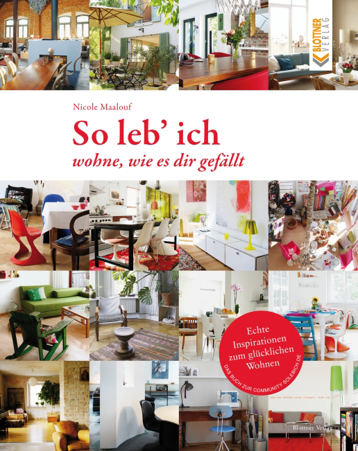 so leb ich wohne wie es dir gef llt blottner verlag. Black Bedroom Furniture Sets. Home Design Ideas